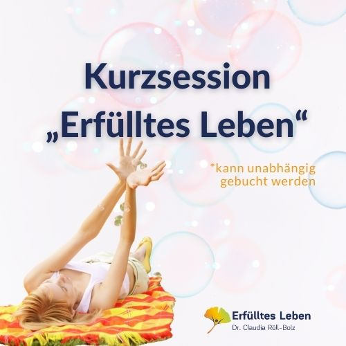 "Kurzsession ""Erfülltes Leben"""