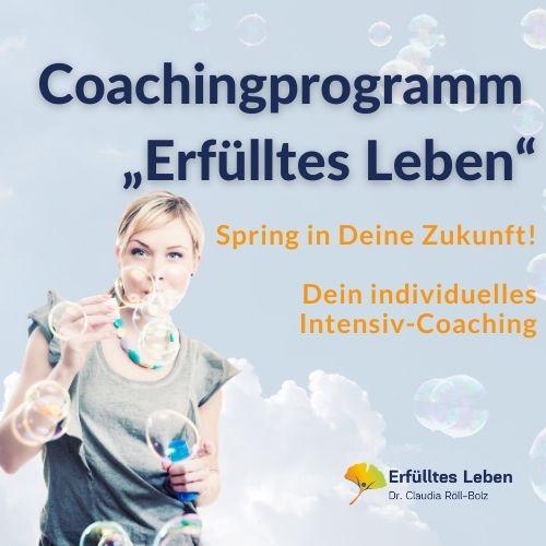 """Intensiv Coaching Kurs 3 """"Erfülltes Leben"""""""